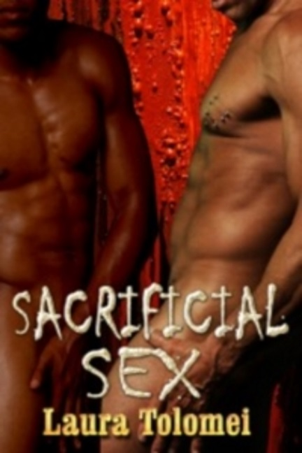 Sacrificial Sex by Laura Tolomei