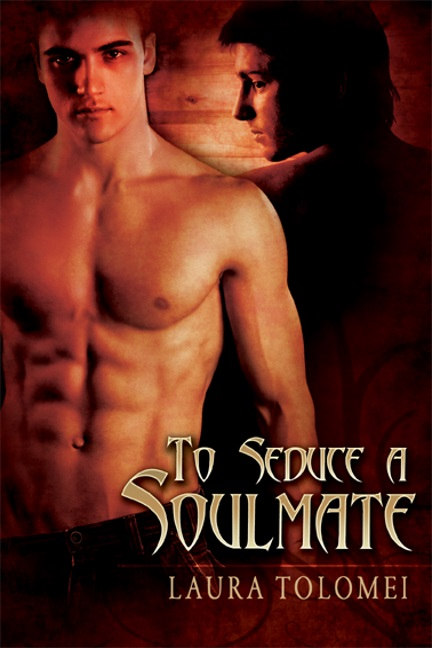 Soulmate1 To Seduce A Soulmate by Laura Tolomei